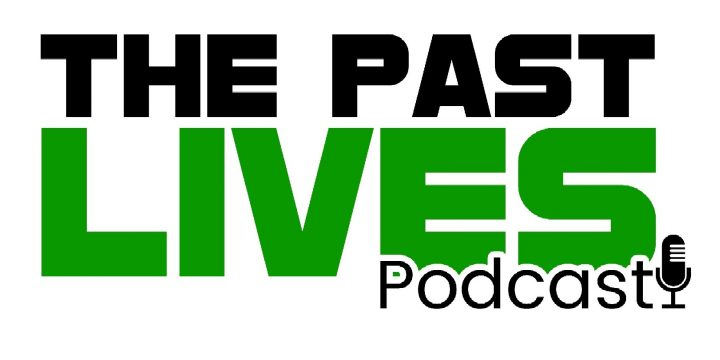 The Past Lives Podcast Ep81 – Listener's Stories