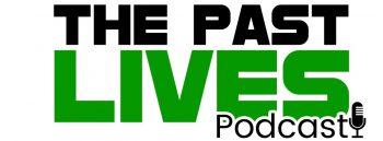 The_Past_Lives_Podcast_Bloglong